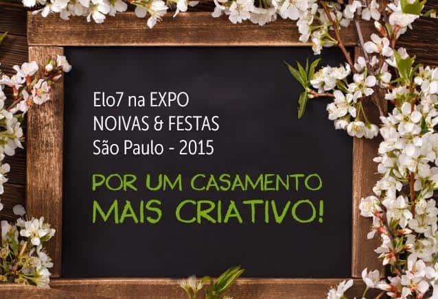 Expo Noivas 2015: Vem participar com o Elo7