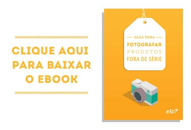 Guia para fotografar produtos fora de série1