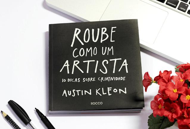 Roube como um artista: dica de leitura
