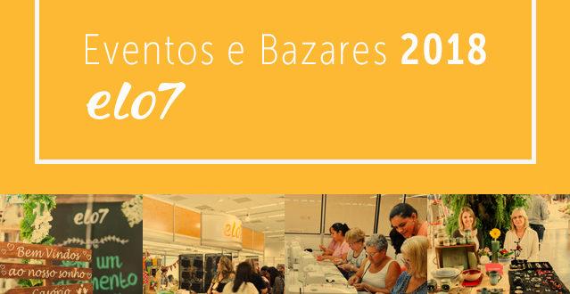 Eventos e Bazares do Elo7 2018 inscreva sua loja